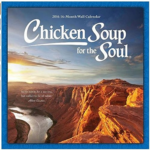 2016 Monthly Wall Calendar - Chicken Soup for the Soul - by Leap Year Publishing (Positive Wall Calendar 2015 compare prices)