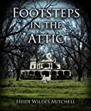 img - for Footsteps in the Attic book / textbook / text book