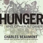The Hunger and Other Stories | Charles Beaumont