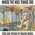 Where the Wild Things Are | Maurice Sendak
