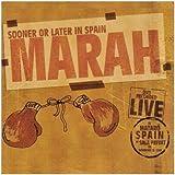 Sooner Or Later in Spain: +DVD