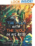 The Man with the Wolf in His Belly