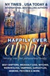 Happily Ever Alpha: Sexy Shifters, Wi...