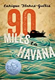 img - for 90 Miles to Havana book / textbook / text book