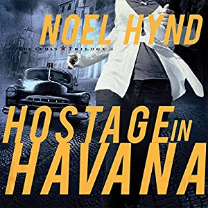 Hostage in Havana Audiobook