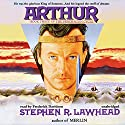 Arthur: The Pendragon Cycle, Book 3 (       UNABRIDGED) by Stephen R. Lawhead Narrated by Frederick Davidson
