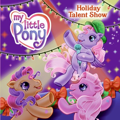 My Little Pony: Holiday Talent Show