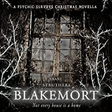 Blakemort: A Psychic Surveys Christmas Novella Audiobook by Shani Struthers Narrated by Lorraine Ansell