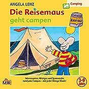 Die Reisemaus geht campen | Angela Lenz