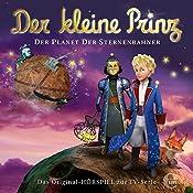 Der Planet der Sternenbahner (Der kleine Prinz 29): Das Original-Hörpsiel zur TV-Serie   Thomas Karallus