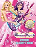 Mattel Inc. Barbie Princess and the Popstar Sticker Activity Book