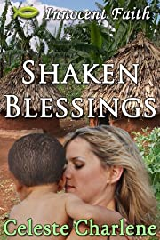 Shaken Blessings (Innocent Faith)