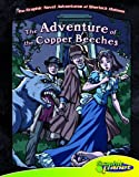 Vincent Goodwin The Adventure of the Copper Beeches (Graphic Novel Adventures of Sherlock Holmes)