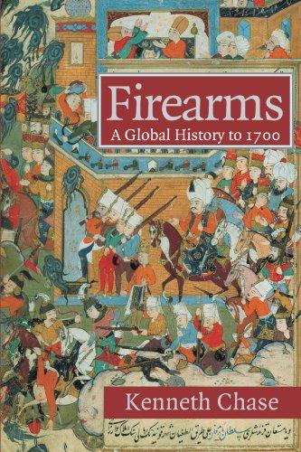 Firearms: A Global History to 1700 PDF