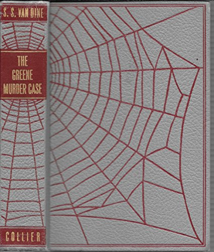 The Greene Murder Case by S. S. Van Dine