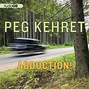 Abduction! | [Peg Kehret]