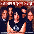 Maximum Monster Magnet: The Unauthorised Biography