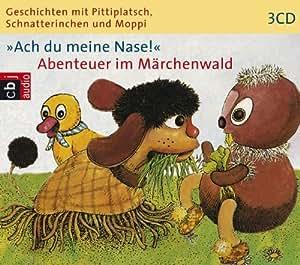 Ingeborg Feustel - Ach du meine Nase! Abenteuer im Märchenwald