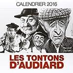 Les tontons d'Audiard : calendrier 2016