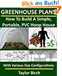 Greenhouse Plans: How To Build A Simp...