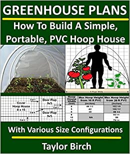 Greenhouse plans how to build a simple portable pvc for Portable greenhouse plans