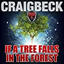 If a Tree Falls in a Forest: Manifesting Magic Secret 7 Audiobook by Craig Beck Narrated by Craig Beck