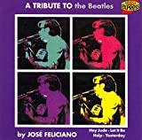 Songtexte von José Feliciano - A Tribute to the Beatles