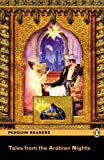 TALES FROM THE ARABIAN NIGHTS          PLPR2 (Penguin Readers, Level 2)