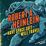 Have Space Suit - Will Travel