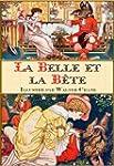 La Belle et la B�te (�dition illustr�e)