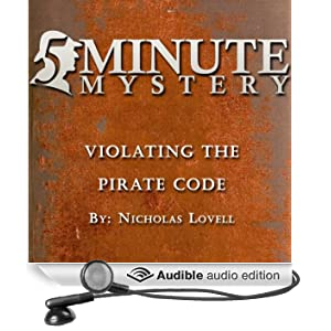 5 Minute Mystery - Violating the Pirate Code (Unabridged)