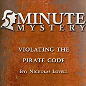 5 Minute Mystery - Violating the Pirate Code | [Nicholas Lovell]