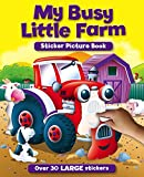 Igloo Books Ltd Sticker and Activity Book: My Busy Little Farm (S & A Sticker Pictures)
