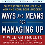 img - for Ways and Means of Managing Up: 50 Strategies for Helping You and Your Boss Succeed book / textbook / text book
