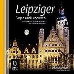 Leipziger Sagen und Legenden | Kristina Hammann,Katharina Hammann