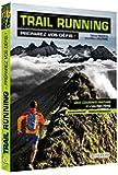 Trail running - Préparez vos défis !