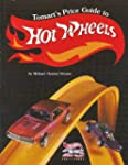 Tomart's Price Guide to Hot Wheels Co...