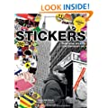 Stickers: Stuck Up Piece of Crap: From Punk Rock to Contemporary Art