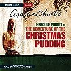 The Adventure of the Christmas Pudding (Dramatised) Radio/TV von Agatha Christie Gesprochen von: John Moffat, Donald Sinden, Sian Phillips