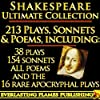 William Shakespeare Complete Works Ultimate Collection: 213 Plays, Poems and Sonnets including the 16 rare, 'hard-to-get' Apocryphal Plays PLUS: Bonus Material and Easy To Use 'Table of Contents'