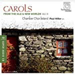 Carols from the Old and New Worlds Vo...