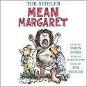 Mean Margaret Audiobook by Tor Seidler Narrated by Simon Jones