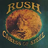 Caress of Steel ~ Rush