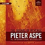 The Square of Revenge: The Pieter Van In Mysteries | Pieter Aspe