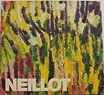 Neillot. Louis Neillot : 1898-1973
