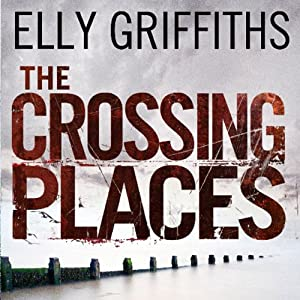 The Crossing Places Audiobook