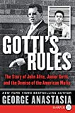 Gottis Rules LP: The Story of John Alite, Junior Gotti, and the Demise of the American Mafia