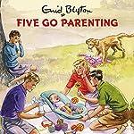 Five Go Parenting | Bruno Vincent