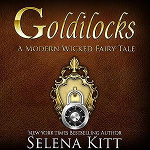 Goldilocks Modern Wicked Fairy Tales: An Erotic Suspense Romance Audiobook