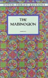 img - for The Mabinogion (Dover Thrift Editions) by Lady Charlotte E. Guest (Translator) (2-Jan-2000) Paperback book / textbook / text book